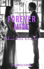 Forever Mine // Nian by leladiciomma