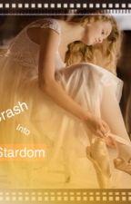 Crash into Stardom by CAMMMSgirls