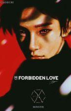 Forbidden Love 🚫 EXO K.JongDae by _monbebe