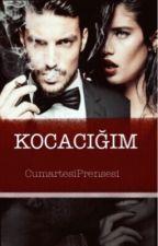 KOCACIĞIM(!)  by CumartesiPrensesi