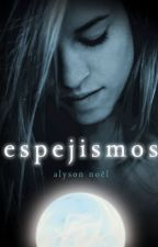 Espejismo [Libro 2] by Oh_My_Good7u7