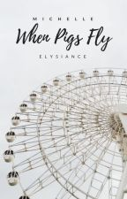 When Pigs Fly by sweetnothings-