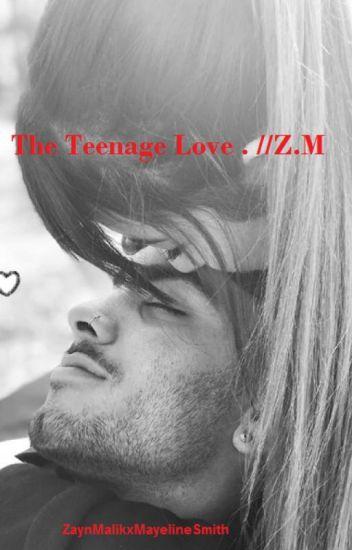 The Teenage Love . //Z.M