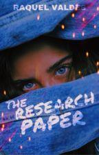 The Research Paper - a True Crime novel by raquelvaldess