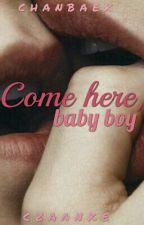 Come here, baby boy | Chanbaek !ZAWIESZONE! by czaanke