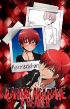 Karma Akabane x Reader [slow updates for now] by kennedichan