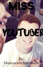 Miss youtuber (redvactorxreader reader) by Officalmangledvenis