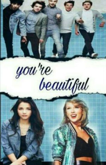 أنت جميلة يا فتاتي