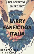 Larry Fanfiction Italia by Flame_MB