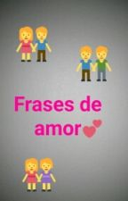 Frases De Amor  by _nfinity