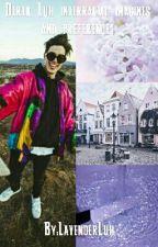 Interracial Derek Luh Imagines & Preferences by LavenderLuh