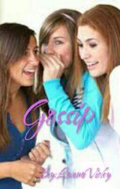Gossip by LovemeVicky