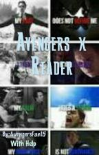 Avengers X Reader  [COMPLETED] by FangirlTime5