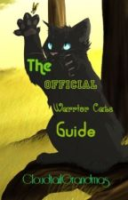 The Official Warrior Cats Guide by CloudtailGrandmas