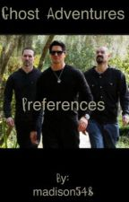 Ghost Adventures Preferences by madison548