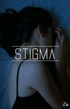 Stigma → h.s #Wattys2016 by simplestylles