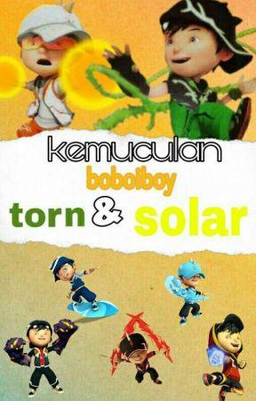 Kemunculan Boboiboy Thorn Solar 17 Gelap Vs Cahaya Wattpad