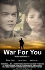 War For You - حرب لأجلك by Marianna-G