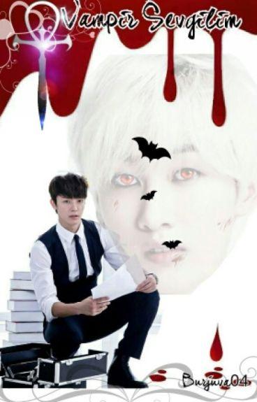 [EunHae] Vampir Sevgilim #1 (✔)