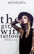 The Girl With Tattoos by Roche24816