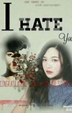 I Hate YOU by vkooktaehyungbts