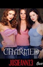 Forever Charmed (Part 1/3) by JosieAnnJ13