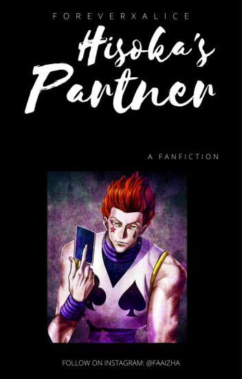 Hisoka's Partner (RE-WRITTEN Hunter x Hunter Fanfic) Hisoka X Reader X Illumi