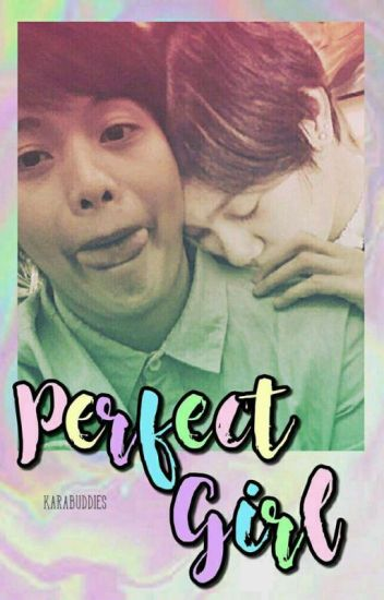 Perfect Girl (Mika ReyesxAra Galang)