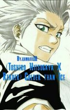 (Toshiro Hitsugaya x Reader) Colder than Ice by kawaiiii16