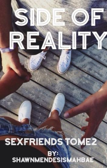 Side Of Reality (SexFriends Tome2)