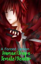 Female!Reader x Human!Foxy (Forced Lemon) by T_K_Books