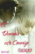El Demonio está Conmigo(TAORIS) by VaneTj7