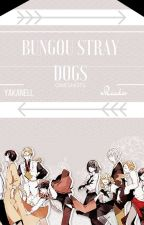 Bungou Stray Dogs ➳ Oneshots by YakaNell