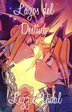 Lazos del Destino by LizzieVidal