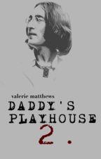 Daddy's Playhouse 2. § John Lennon ✔️ by Enchancer97