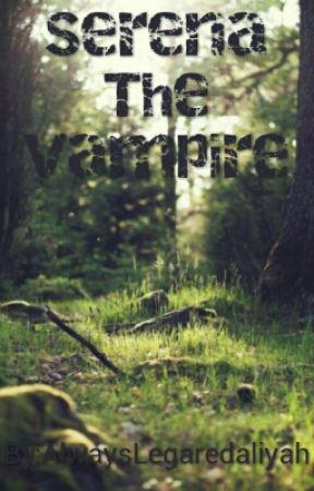 Serena The Vampire by AlwaysLegaredaliyah