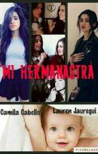Mi Hermanastra Camren G!P by LoloYCamzCamren