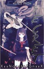 Secret (Sasuke y tú) [*LEMON*] by -NarutoItsBae