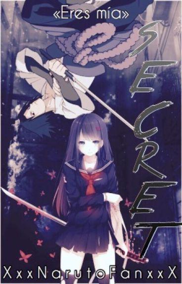 Secret (Sasuke y tú) [*LEMON*]