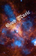 Good Music by KatlynHaff