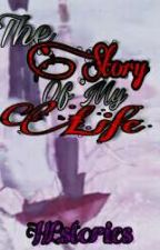 The Story Of My Life (Soft copy COMPLETED) by KookiezNQueen