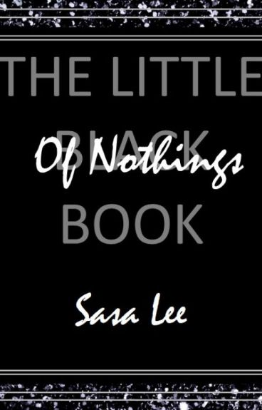 The Little Black Book of Nothings