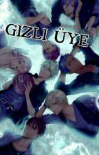 GİZLİ ÜYE (YAOI) by misaki_masamune