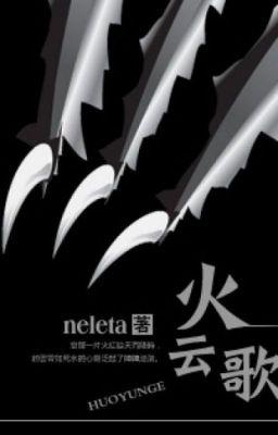 Hỏa Vân Ca - Neleta (Edit)