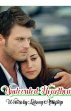 Undecided Heartbeat by lokongalitaptap08