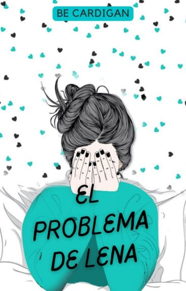 El problema de Lena (Saga Brasil 1) -Terminada- by BecaAberdeen