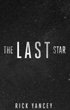 La ultima estrella Libro by BringerForever2016