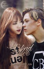 Blind Love by sungyeol-