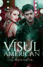 Visul american by Akenndra