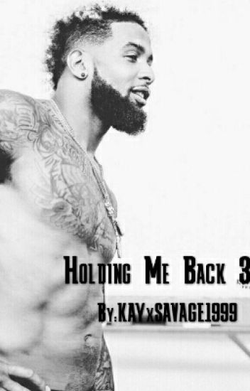 Holding Me Back 3